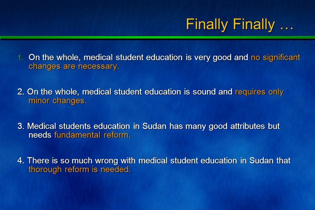 Should Medical Education Change? Finally …