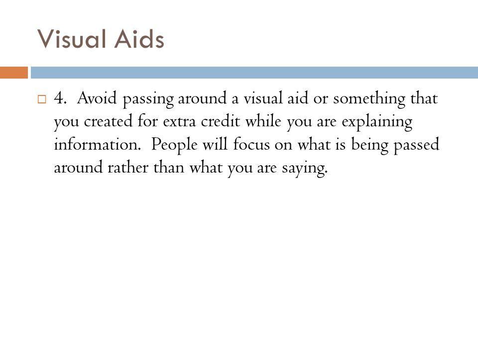 Visual Aids  4.