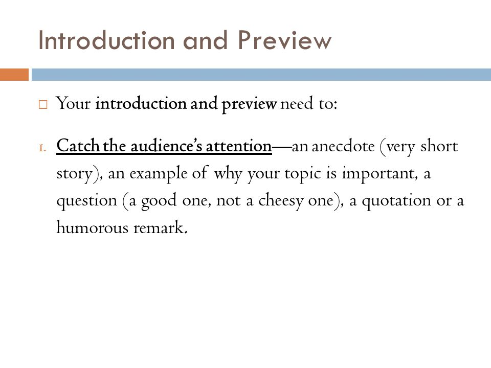 Introduction and Preview  Your introduction and preview need to: 1.
