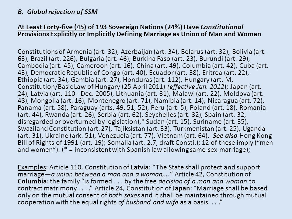 B. Global rejection of SSM At Least Forty-five (45) of 193 Sovereign Nations (24%) Have Constitutional Provisions Explicitly or Implicitly Defining Ma