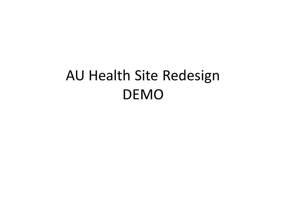AU Health Site Redesign DEMO