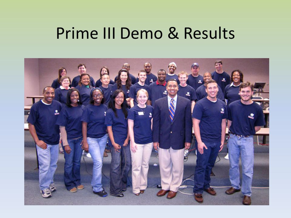 Prime III Demo & Results