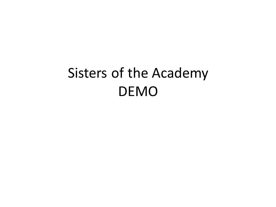 Sisters of the Academy DEMO