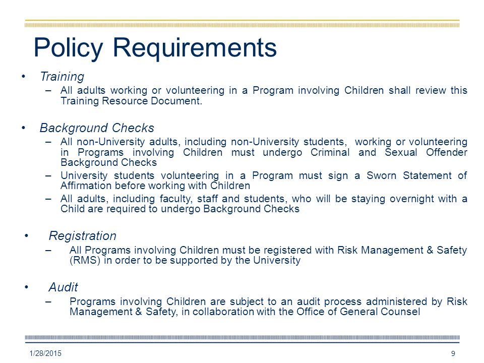 Policy Requirements Training –All adults working or volunteering in a Program involving Children shall review this Training Resource Document.