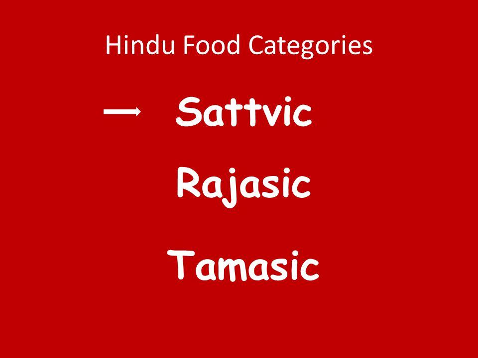 Hindu Food Categories Sattvic Rajasic Tamasic