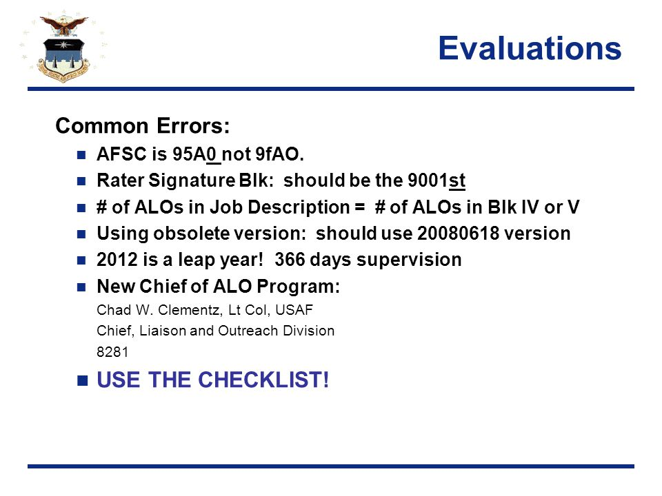 Evaluations Common Errors: AFSC is 95A0 not 9fAO.