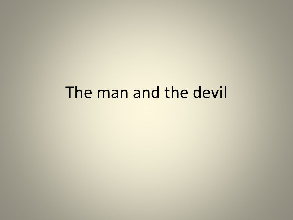 The man and the devil