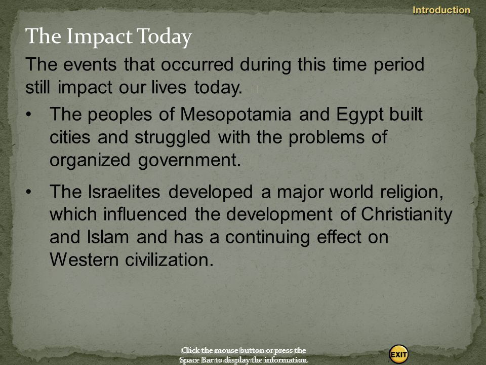 Key Events As you read, look for the key events in the history of Southwest Asia and Egypt. The Israelites emerged as a distinct people.  Click the m