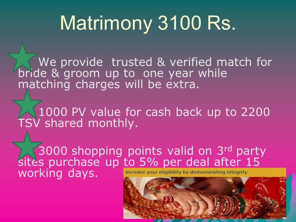 Matrimony 3100 Rs.