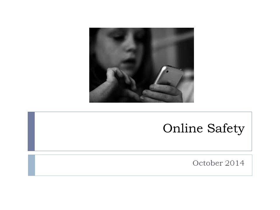 Online Safety October 2014