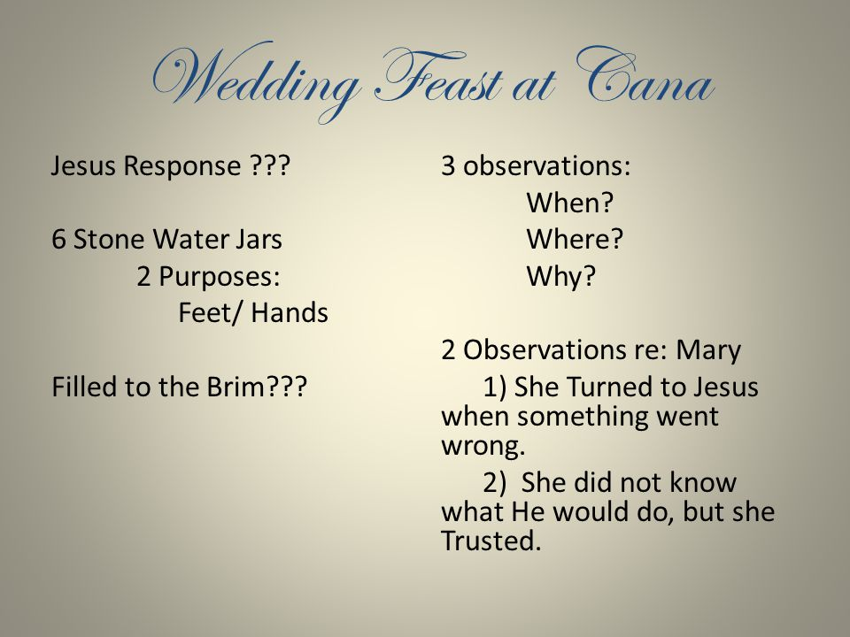Wedding Feast at Cana Jesus Response .