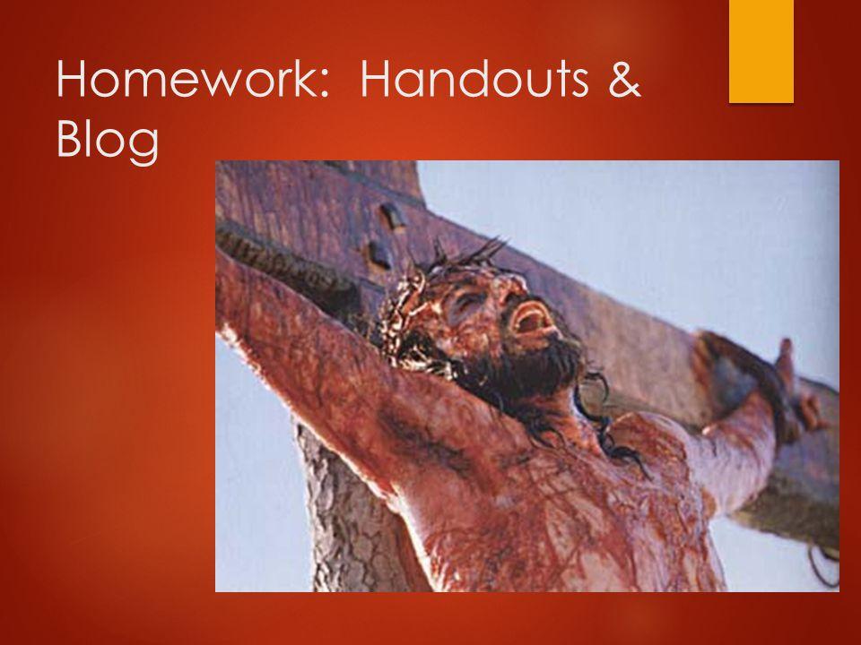 Homework: Handouts & Blog