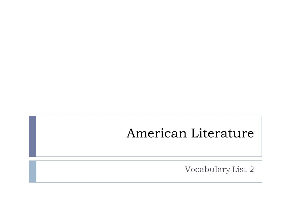 American Literature Vocabulary List 2