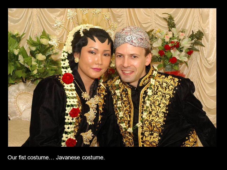Our fist costume… Javanese costume.