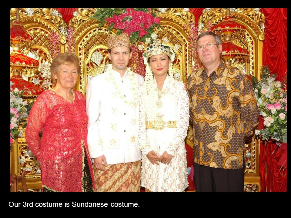 Our 3rd costume is Sundanese costume.