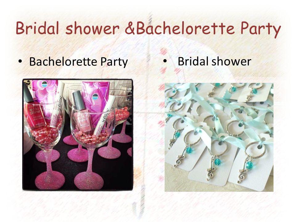 Bridal shower &Bachelorette Party Bachelorette Party Bridal shower