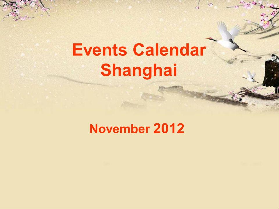 Events Calendar Shanghai November 2012