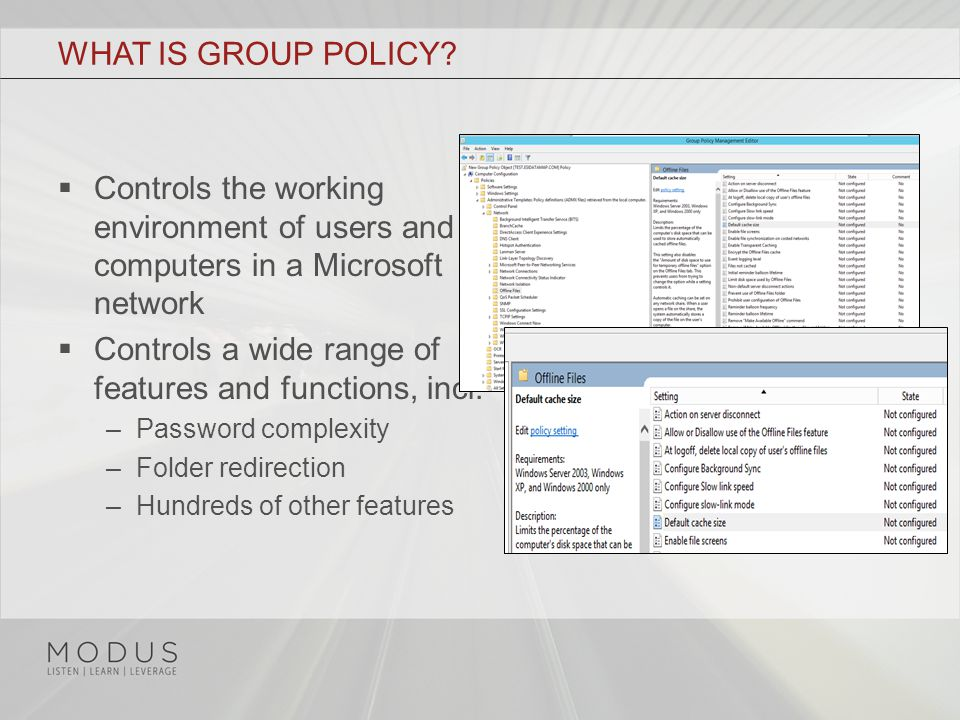 WHAT IS GROUP POLICY.