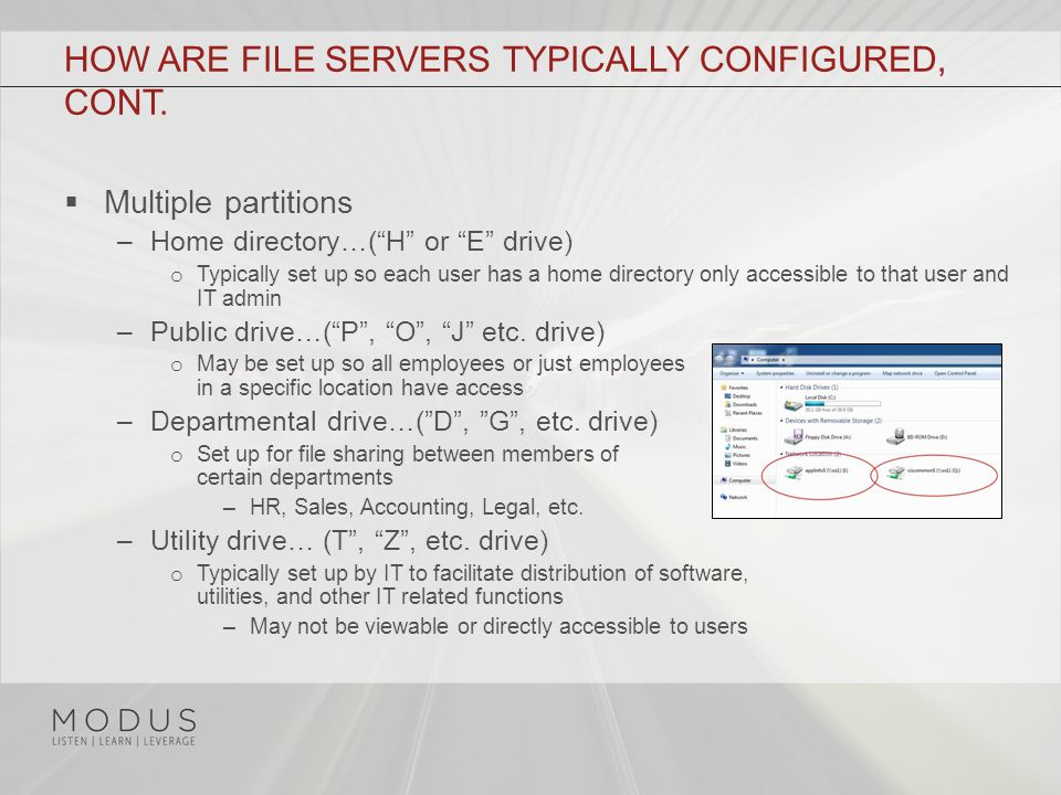 HOW ARE FILE SERVERS TYPICALLY CONFIGURED, CONT.
