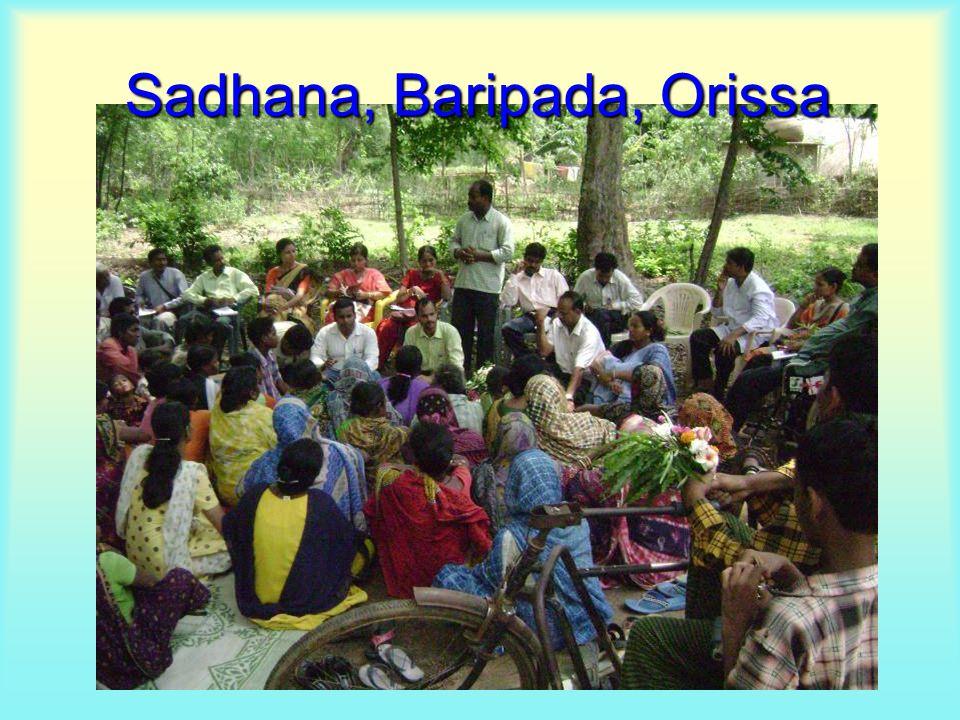 Sadhana, Baripada, Orissa