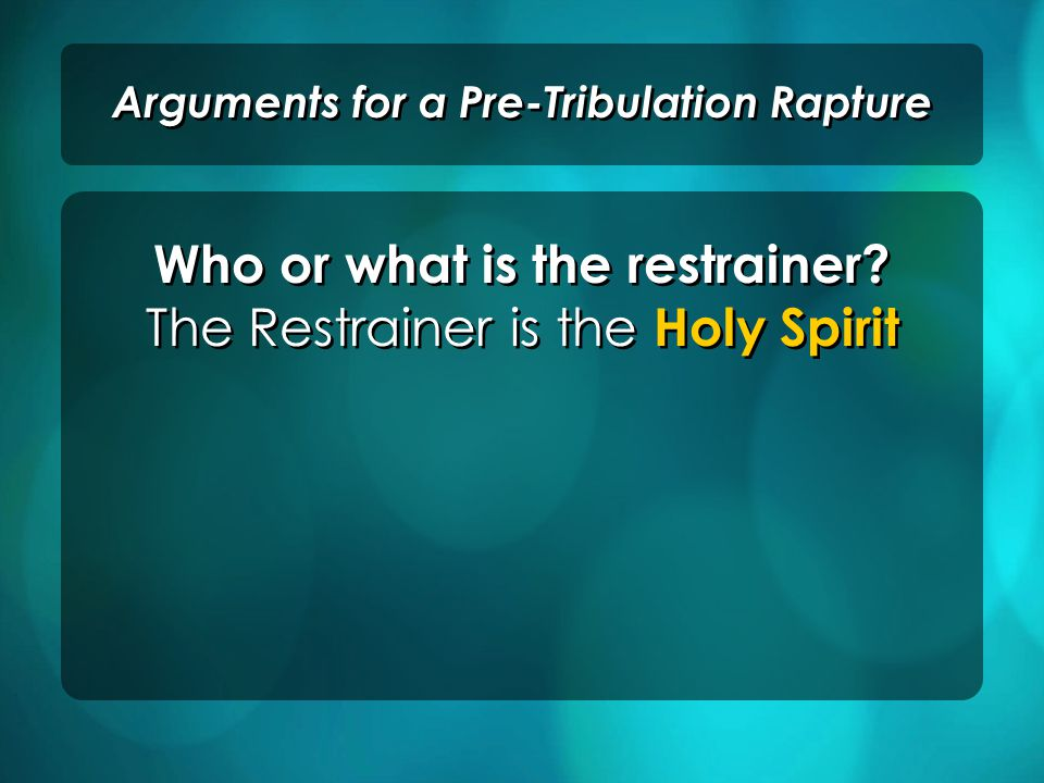 Other Picture Prophecies support a Pre-Tribulation Rapture. Arguments for a Pre-Tribulation Rapture