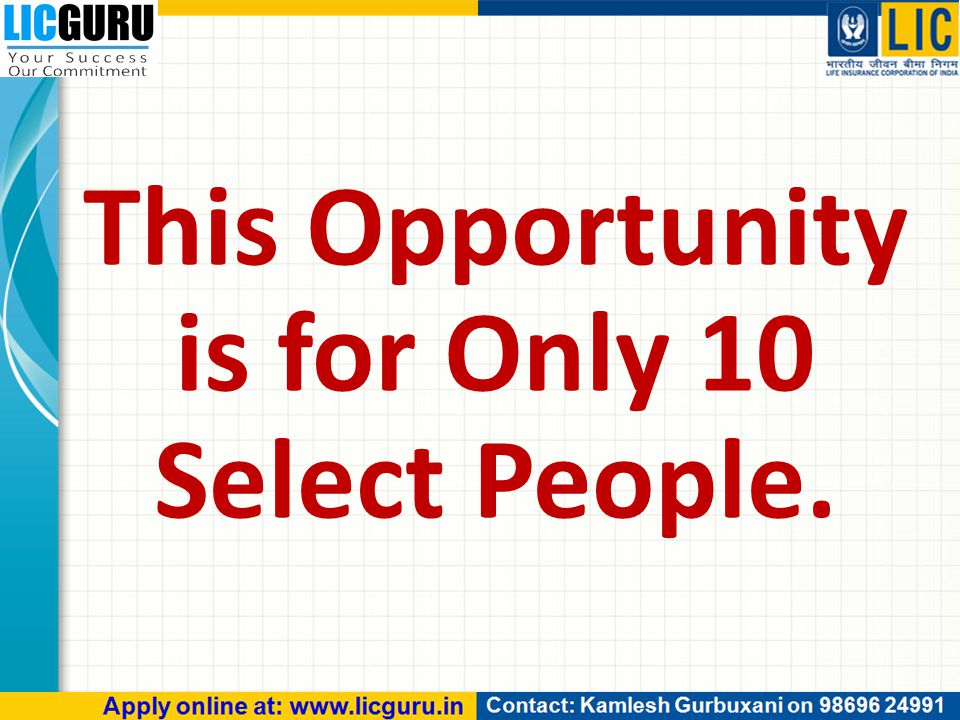 This Opportunity is for Only 10 Select People.