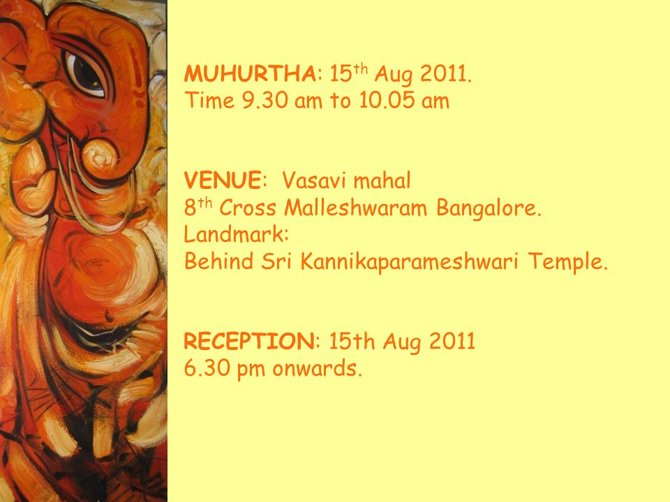 MUHURTHA: 15 th Aug 2011.