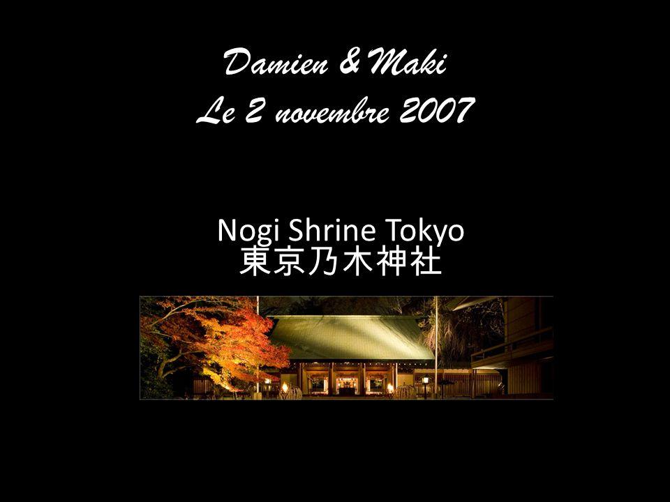 Damien & Maki Le 2 novembre 2007 Nogi Shrine Tokyo 東京乃木神社