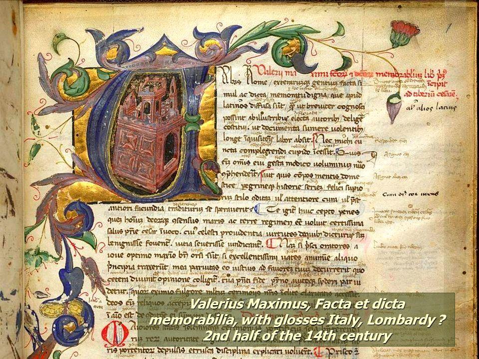 Valerius Maximus, Facta et dicta memorabilia, with glosses Italy, Lombardy .
