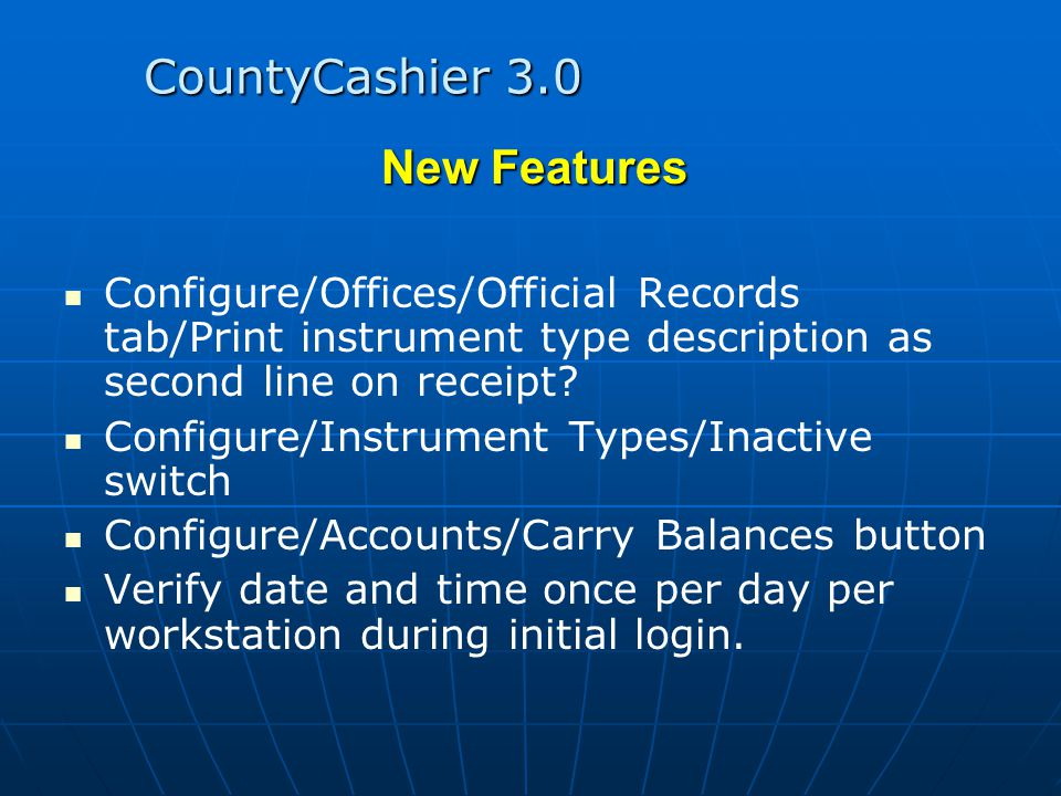CountyCashier 3.0 New Features Configure/Offices/Official Records tab/Print instrument type description as second line on receipt.