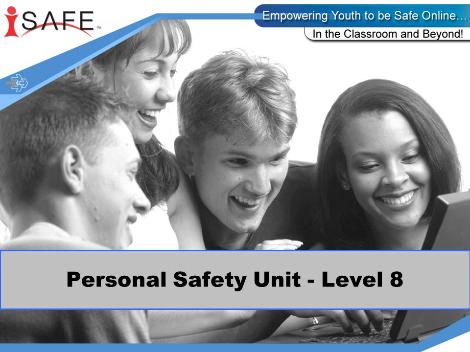 Today you will be learning about personal safety when online.