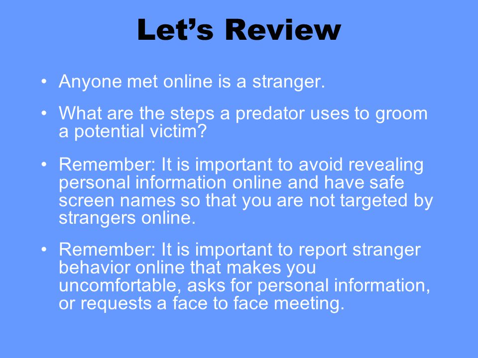 Let's Review Anyone met online is a stranger.