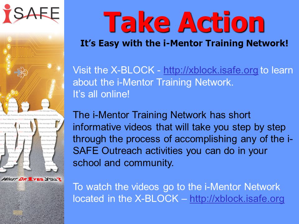 Take Action Take Action It's Easy with the i-Mentor Training Network.