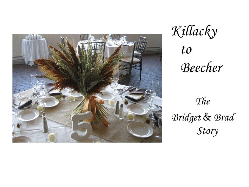 Killacky to Beecher The Bridget & Brad Story