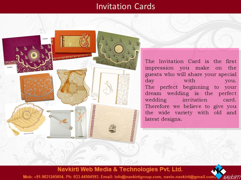The Invitation Card is the first impression you make on the guests who will share your special day with you.