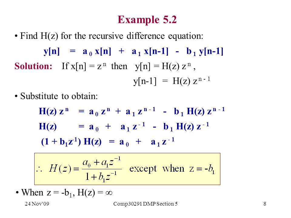 24 Nov 09Comp30291 DMP Section 539 Can transform H a (s), with gain-response G a (  ), to H(z) for an IIR digital filter with similar gain-response G(  ).