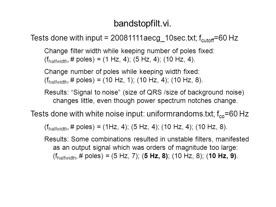 bandstopfilt+harmonics.vi.Add filters at the harmonics: multiples of center frequency.