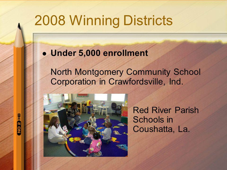 2008 Winning Districts Under 5,000 enrollment North Montgomery Community School Corporation in Crawfordsville, Ind.