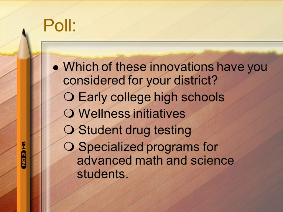 Poll: Which of these innovations have you considered for your district.