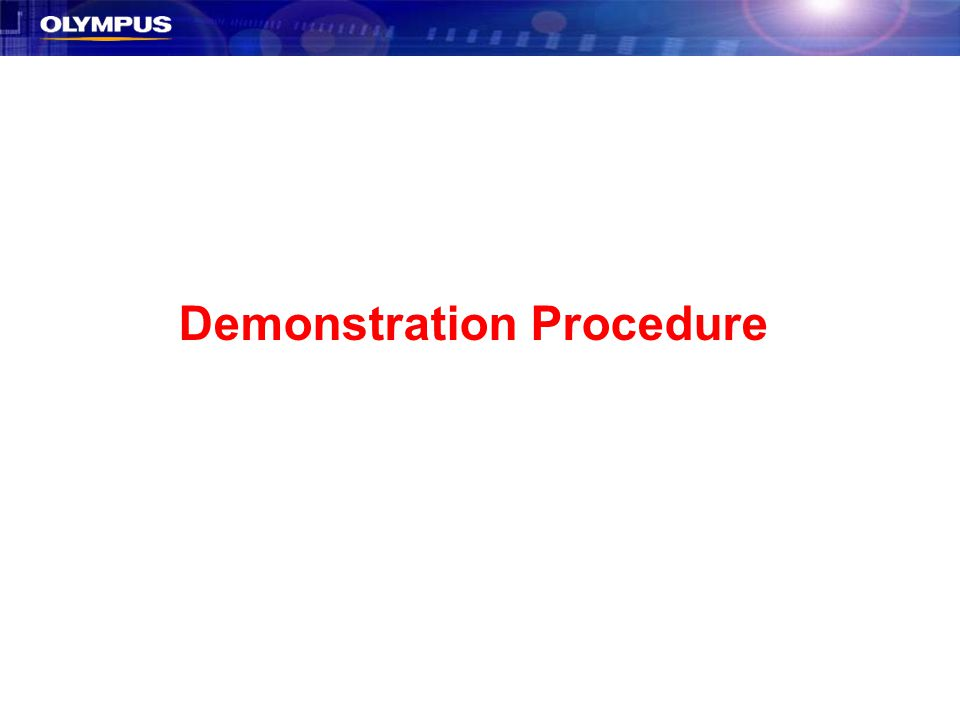 Demonstration Procedure