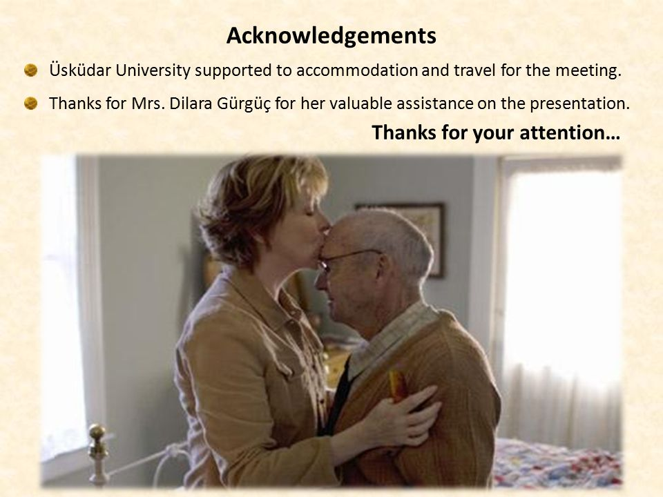 Acknowledgements Üsküdar University supported to accommodation and travel for the meeting.