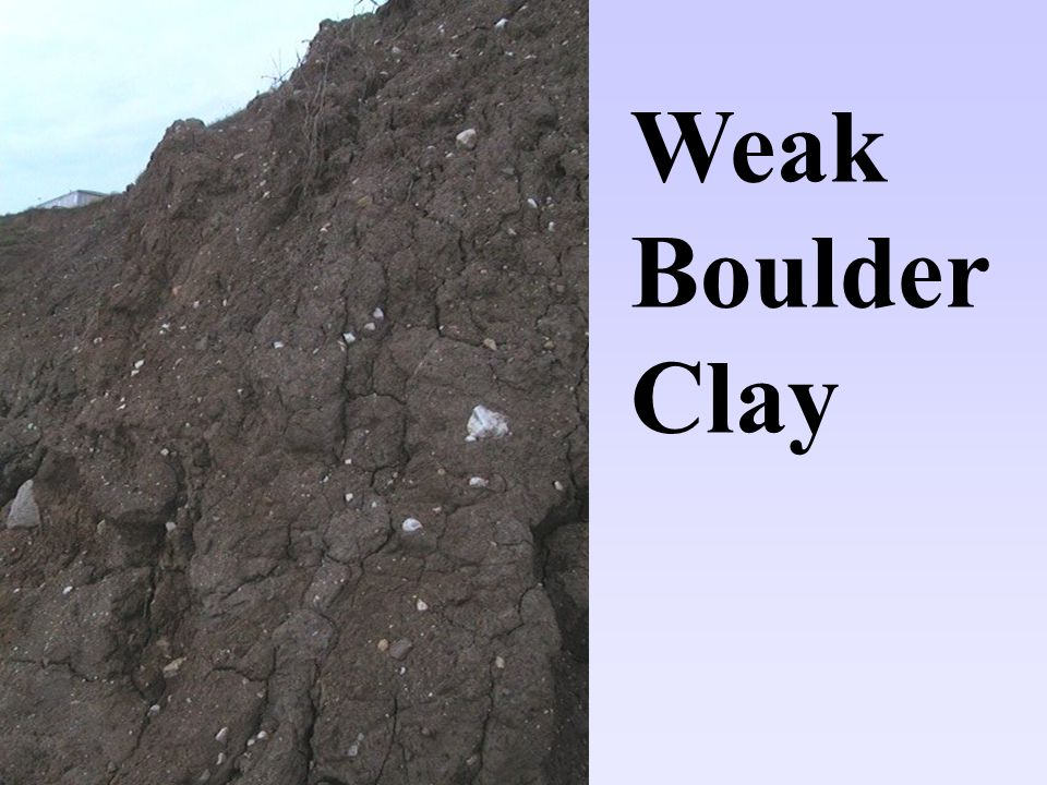Weak Boulder Clay