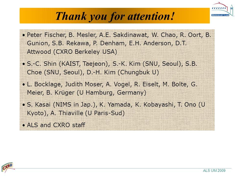 ALS UM 2009 Thanks to… Peter Fischer, B. Mesler, A.E.
