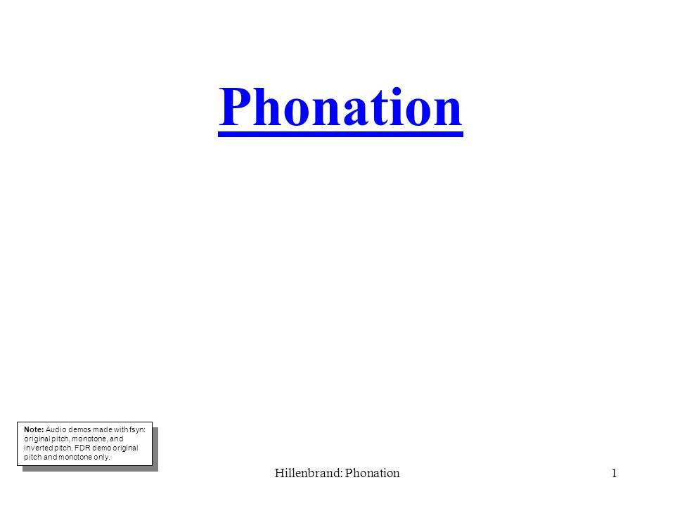 Hillenbrand: Phonation21 Vibratory Motion of the Vocal Folds.
