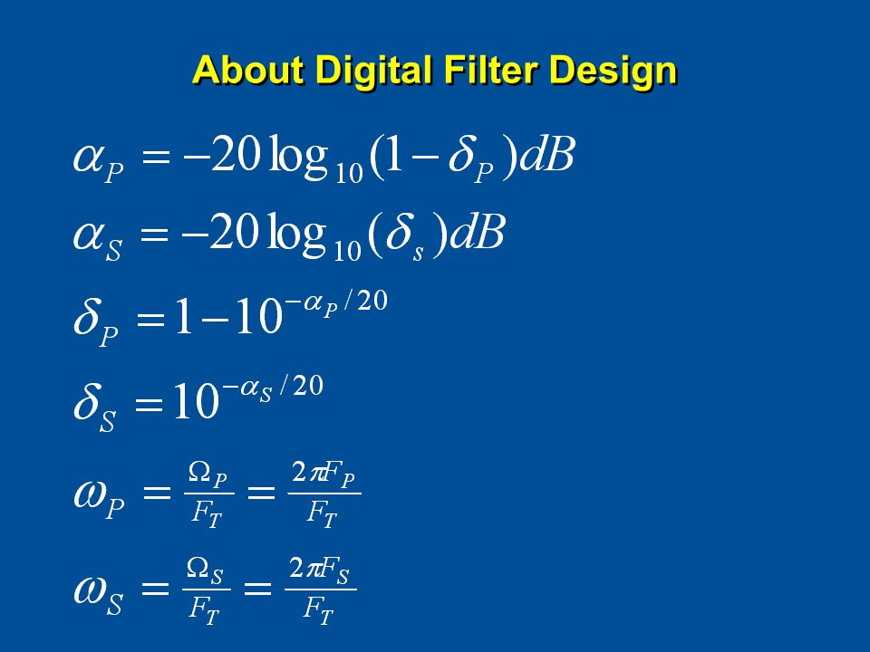About Digital Filter Design