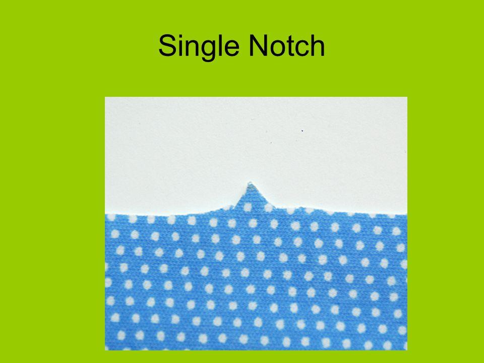 Single Notch