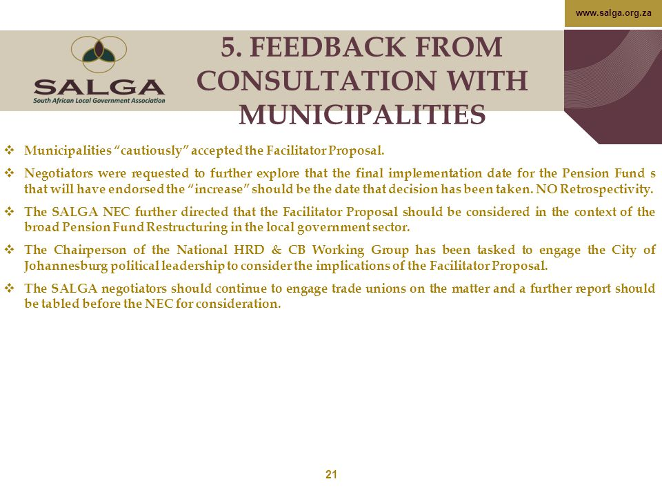 "www.salga.org.za  Municipalities ""cautiously"" accepted the Facilitator Proposal.  Negotiators were requested to further explore that the final imple"