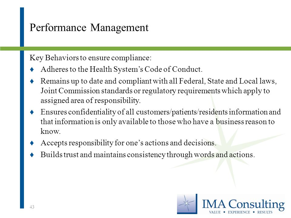 Performance Management Key Behaviors to ensure compliance: ♦Adheres to the Health System's Code of Conduct.