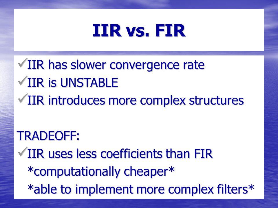 IIR vs.