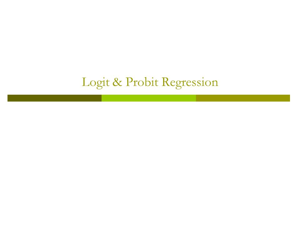 Logit & Probit Regression